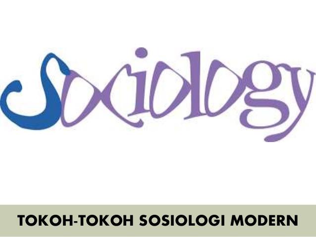 Tokoh Sosiologi Modern